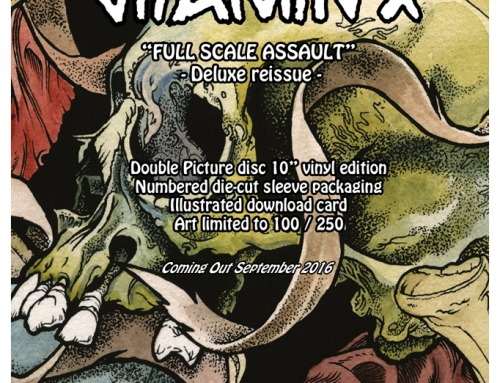 "Deluxe reissue : ""Full Scale Assault"" by VITAMIN X"