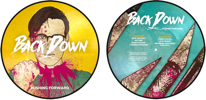 "BACK DOWN ""Pushing Forward"" picture disc, Hugh Edition"