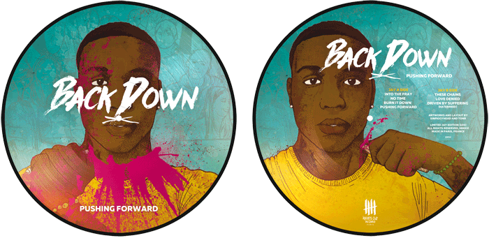 "BACK DOWN ""Pushing Forward"" picture disc, Jay Edition"