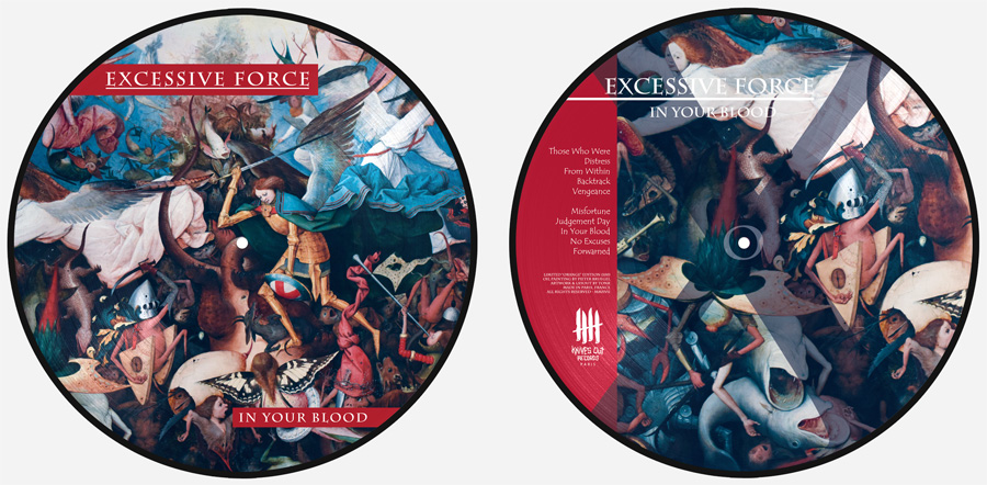 EXCESSIVE FORCE 'In Your Blood Picture' Disc