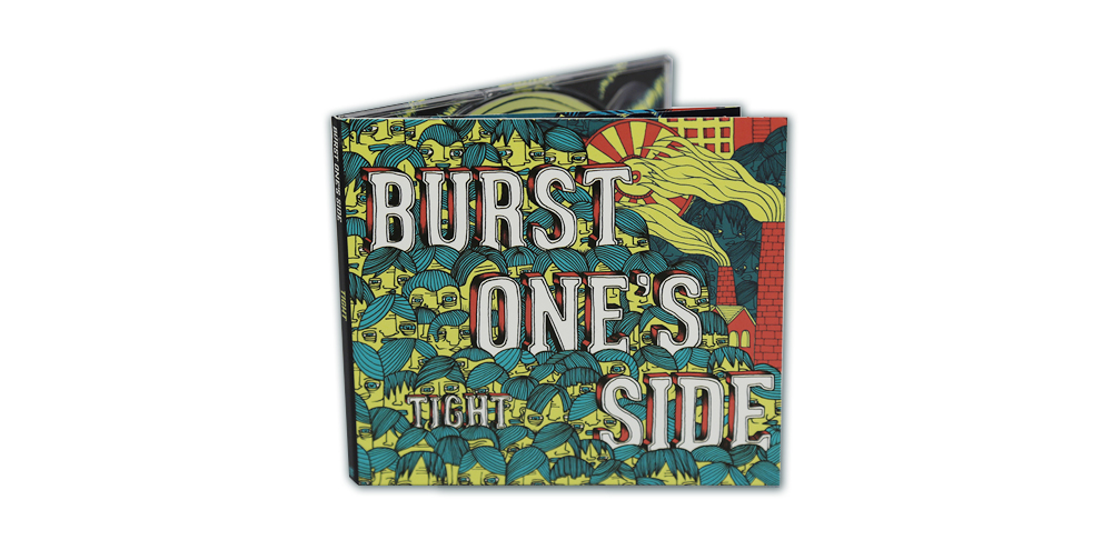 BURST ONES SIDE Tight digipack
