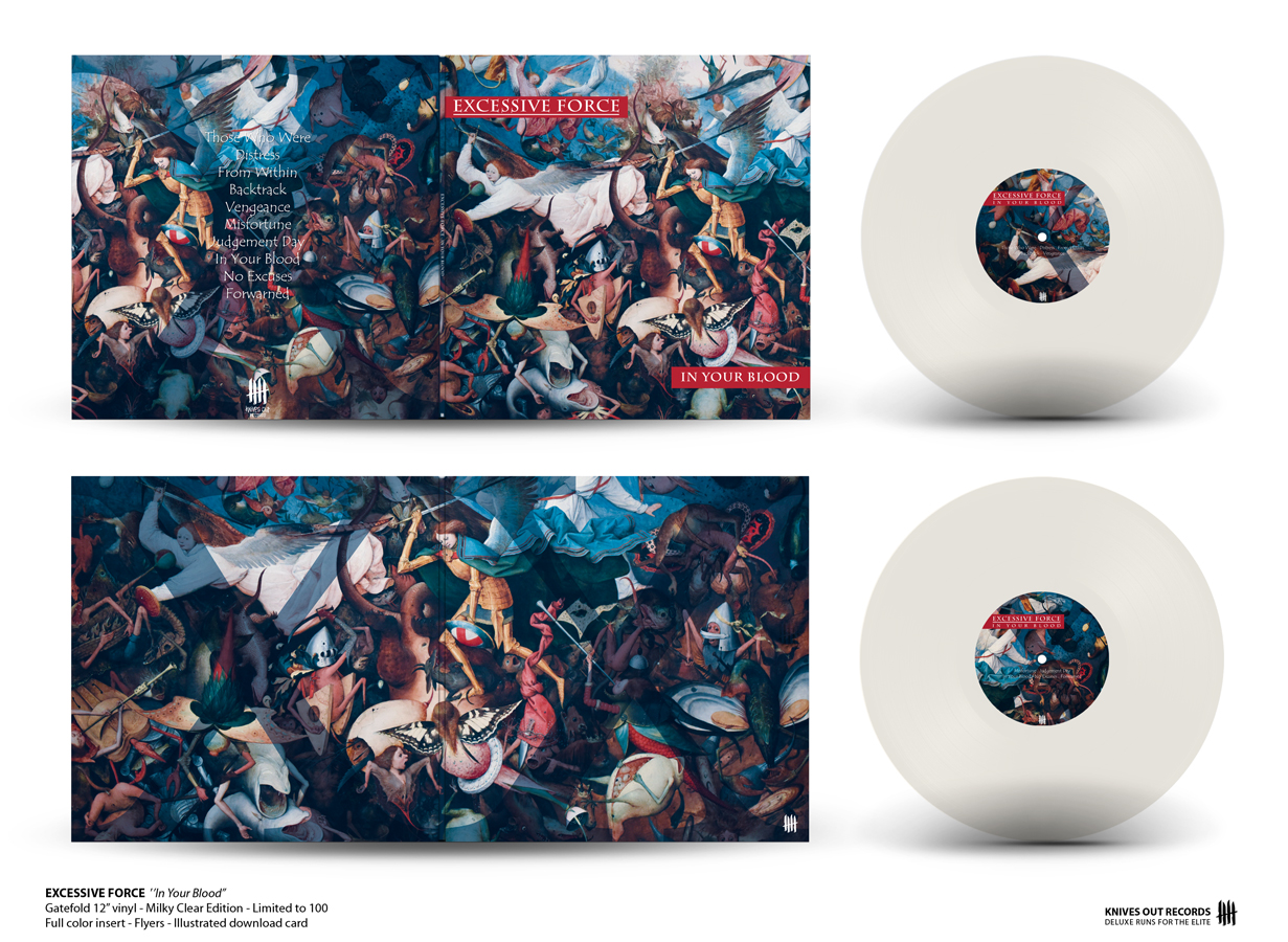 EXCESSIVE FORCE In Your Blood gatefold milky clear vinyl