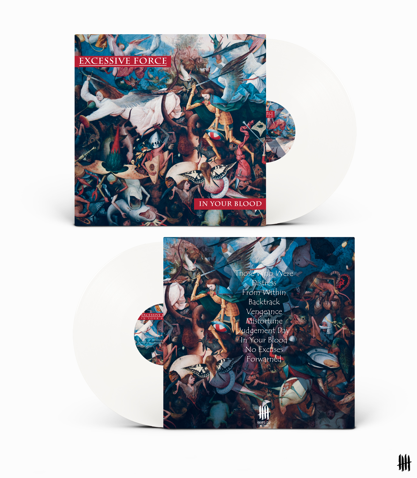 EXCESSIVE FORCE In Your Blood white vinyl