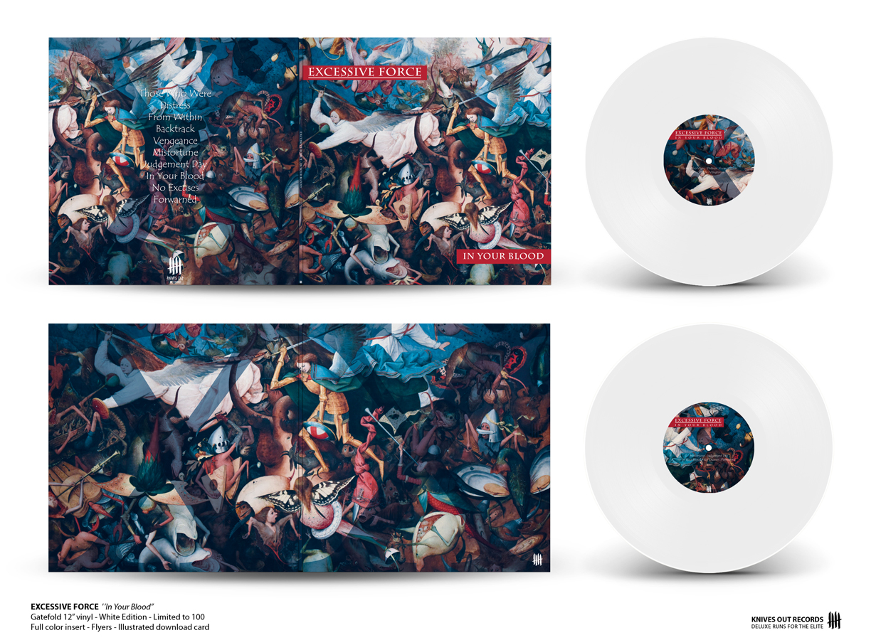 EXCESSIVE FORCE In Your Blood gatefold white vinyl