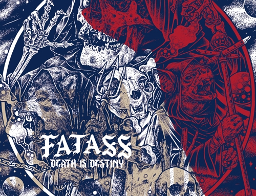 "Immediate release : FATASS ""Death Is Destiny"""