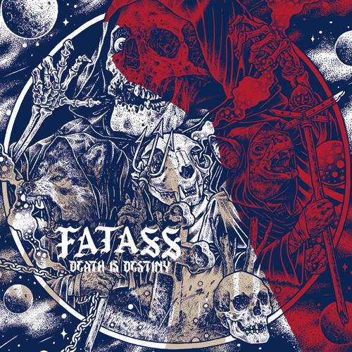 FATASS Death Is Destiny