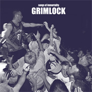 GRIMLOCK Songs Of Immortality