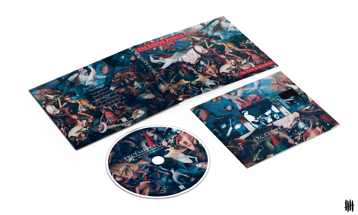 EXCESSIVE FORCE In Your Blood digipack CD with deluxe booklet