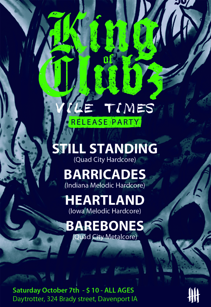 KING OF CLUBZ Vile Times release party