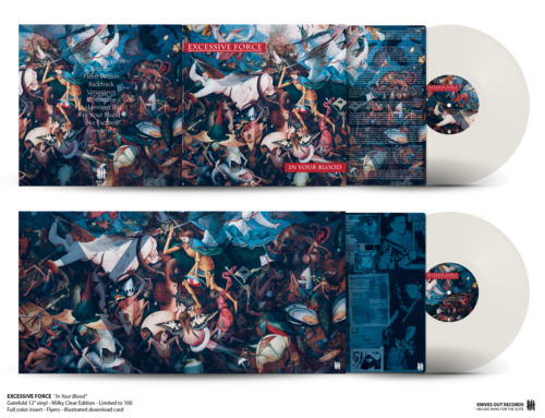 "EXCESSIVE FORCE ""In Your Blood"", Gatefold 12″ vinyl, Milky Clear Edition"