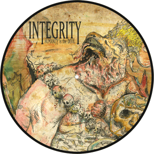 INTEGRITY Humanity Is The Devil picture disc vinyl - Iconic Bayer Edition