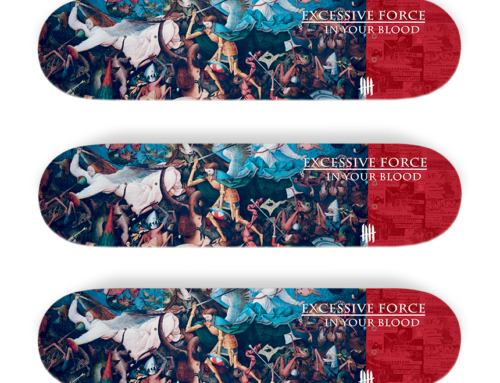 "EXCESSIVE FORCE limited ""In Your Blood"" skatedeck Edition"