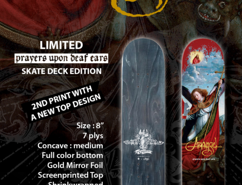 ARKANGEL Prayers Upon Deaf Ears Limited Skate Deck Edition, 2nd print