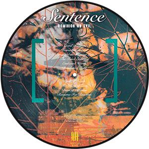 SENTENCE Dominion on Evil Picture Disc Vinyl