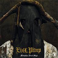 EVIL PIMP Devil Memphis Devil Shyt