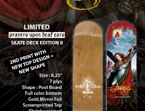 "Reprint : ARKANGEL ""Prayers Upon Deaf Ears"" Skate Deck Edition II"