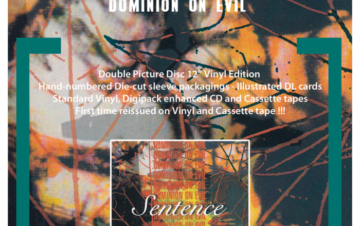 "SENTENCE ""Dominion On evil"" Full deluxe reissue"